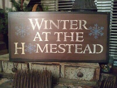 Primitive Sign ~ Winter at the Homestead~  Wooden Sign ~ Awesome ~ Seasonal