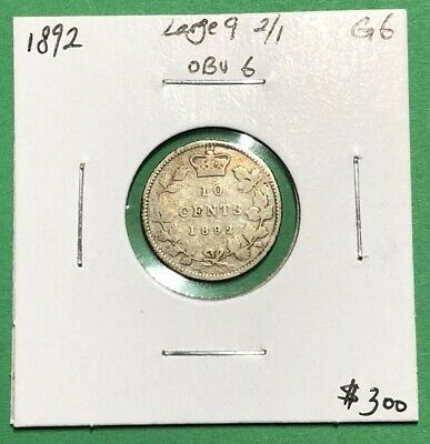 Canada 1892 Silver Dime 10 Cents Large 9 Obverse 6