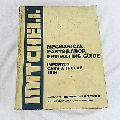 1984 Mitchell Import Cars Trucks Parts Labor Estimating Service Repair Manual