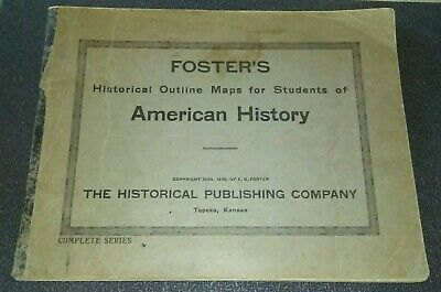 Foster's Historical Outline Maps For American History Foster 1916 ATLAS