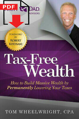 Tax-Free Wealth: How to Build Massive Wealth by Permanently ✅ P.D.F ✅ êbook ✅