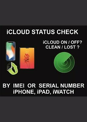 iPhone iPad APPLE Watch ICLOUD Find My IPhone STATUS CHECK BY SERIAL NUMBER