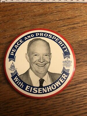 Peace And Prosperity With Eisenhower Campaign Pin, 3 1/2""
