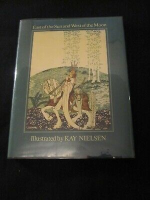 East of the Sun and West of the Moon illustrated by Kay Nielson - 1976 - HC & DJ