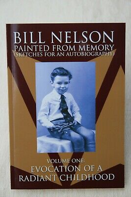 Bill Nelson 'Painted From Memory' Paperback Book, New..Very Hard To Find