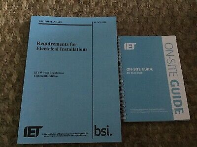 Requirements for Electrical Installations IET Wiring Regulations + On Site Guide