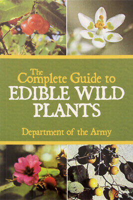 Books BK182 US Army The Complete Guide To Edible Wild Plants Paperback 143 Pages