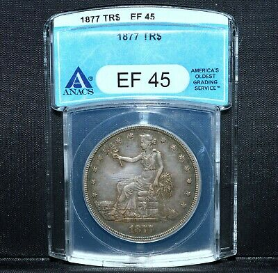 1877-P $1 Trade Dollar ✪ Anacs Ef-45 ✪ Choice Extra Fine L@@K Now ◢Trusted◣