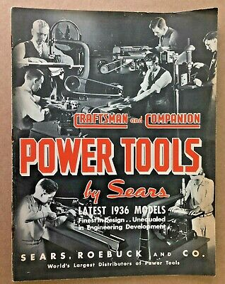 SEARS ROEBUCK 1936 Catalog Craftsman Power Tools by Sears Drill Presses, Motors