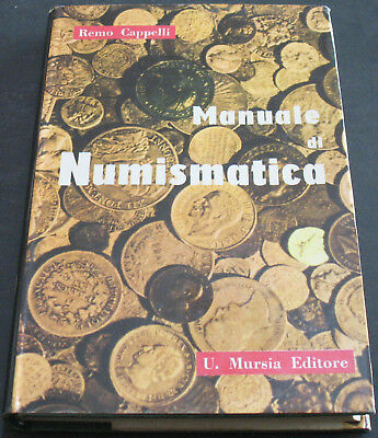 Italian Manual of Numismatics By Remo Cappelli U. Mursia Scarce Reference Work