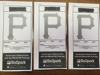 3 PIRATES vs REDS Opening Day Tix 4/2 Sec. 9 1st BASE DUGOUT ROW L-SEATS 1-3