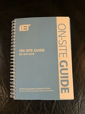 IET 18th edition BS7671:2018 on site guide.