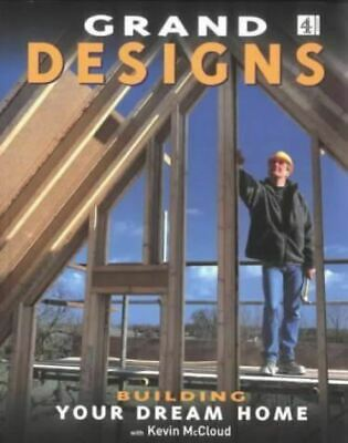 Grand Designs: Building Your Dream Home: Series 1, McCloud, Kevin, Like New, Pap