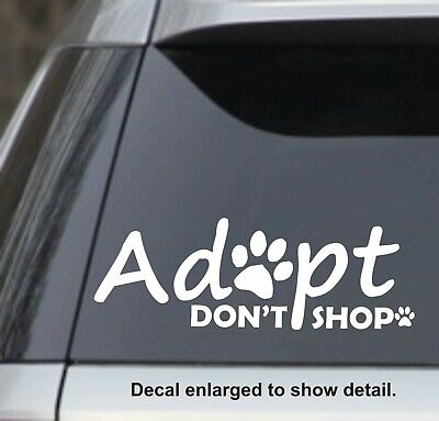 2 x Don/'t Shop Adopt Vinyl Sticker Decal iPad Laptop Car Cat Dog Rescue #4787