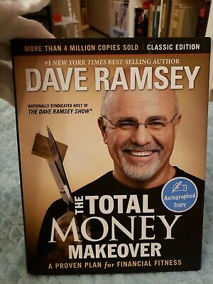 The Total Money Makeover  Dave Ramsey. SIGNED COPY.