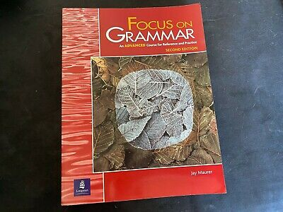 FOCUS ON GRAMMAR, SECOND EDITION (STUDENT BOOK, ADVANCED LEVEL) By Jay Mint