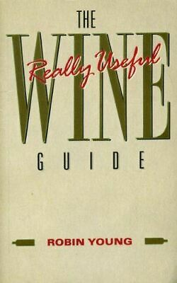 The Really Useful Wine Guide, Young, Robin, Very Good, Paperback