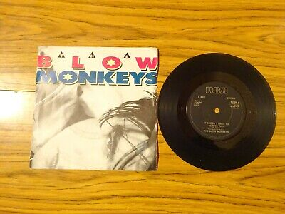 "Blow Monkeys - It Doesn't Have To Be This Way (RCA 1986) 7"" Single"