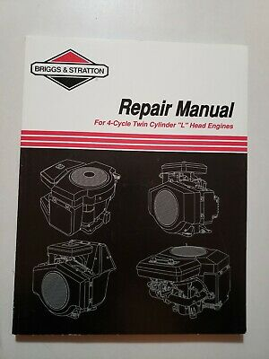 Briggs & Stratton Repair Manual 4 Cycle Twin Cylinder L Head Engines,Specs