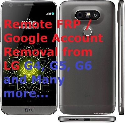 FAST Remote FRP / Google Account Bypass Removal, Reset FRP for LG G4,G5,G6 & Mor