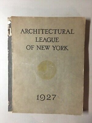 1927 Year Book Of The Architectural League Of New York Art Sculpture Gardens