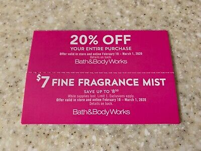 BATH & BODY WORKS COUPONS, expire 3/1/20