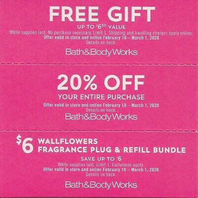 BATH AND BODY WORKS COUPONS  expire march 1,  2020