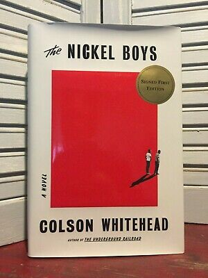 SIGNED & NEW - THE NICKEL BOYS by Colson Whitehead (2019, Hardcover)