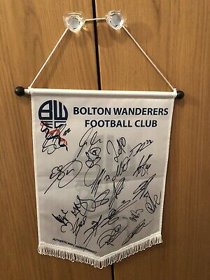 Bolton Wanderers Squad signed pennant Fab Condition.