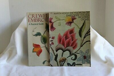 Crewel Embroidery A Practical Guide, Encyclopedia of Embroidery Stitches Include