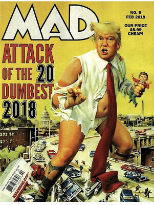 MAD Magazine #5 Feb 2019 20 Dumbest of 2018 Trump, Tide Pods, Cosby, More!
