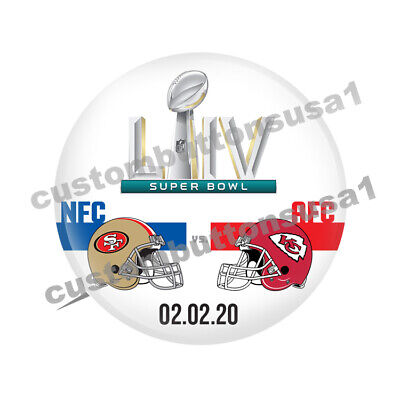 SUPER BOWL LIV BUTTON - 54 - Kansas City Chiefs Vs San Francisco 49ers  NFL 2019