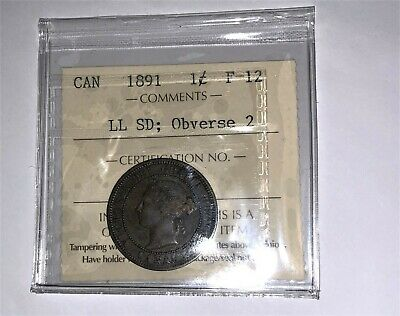 1891 Large Cent  Canada Obv. 2 Ll Sd    Iccs  Zr074   F-12