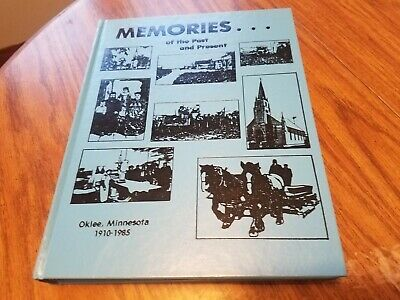 1910 - 1985 History Book Oklee Minnesota Red Lake County 391 Pages Hardcover