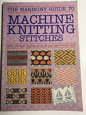 The Harmony Guide to Machine Knitting Stitches 1988 GUC Paperback