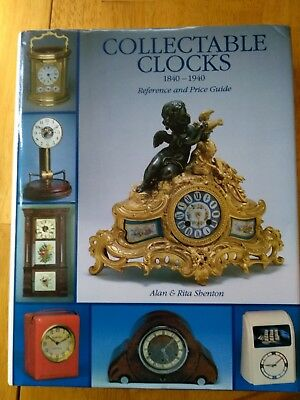Collectable Clocks by Alan & Rita Shenton -- classic book on Horology