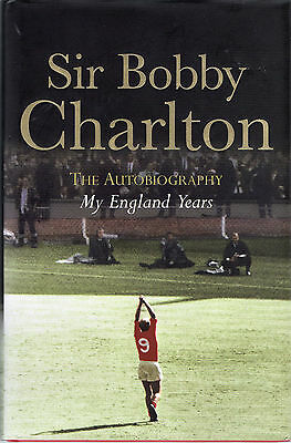 "Bobby Charlton HAND SIGNED autobiography - ""My England Years"""