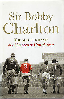 "Bobby Charlton HAND SIGNED autobiography - ""My Manchester United Years"""