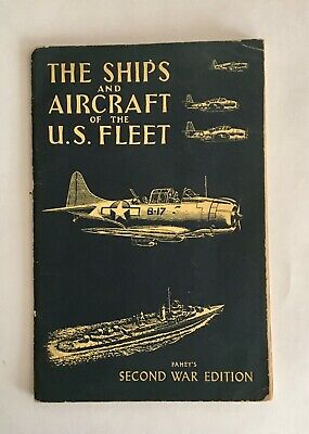 THE SHIPS AND AIRCRAFT OF THE US FLEET Fahey's 2nd War Edition US Navy Book