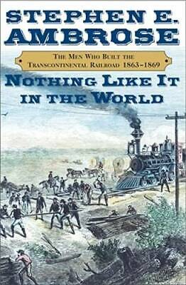 Nothing Like It in the World: The Men Who Built the Transcontinental Rail - GOOD