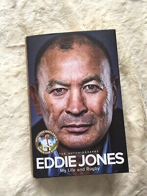 Eddie Jones The Autobiography My Life And Rugby England Rugby Six Nations Book