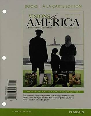 Visions of America: A History of the United States, Volume Two, Books a la - NEW
