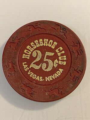 HORSESHOE CLUB $.25 Casino Chips Las Vegas Nevada 3.99 Shipping