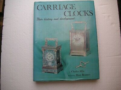 Carriage Clocks: Their History and Development by Allix and Bonnert Out of Print