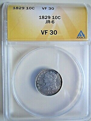 1829 Capped Bust Dime JR-6 ANACS VF30