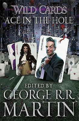 Wild Cards: Ace in the Hole (Wild Cards 6) (Paperback)-Martin, George R.R