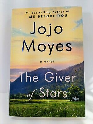 The Giver of Stars - JoJo Moyes - Hardcover - New Book - 2019 - Dust Jacket
