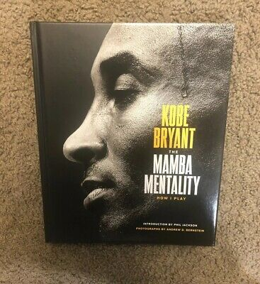 The Mamba Mentality - How I Play by Kobe Bryant - FIRST 1st Edition Printing