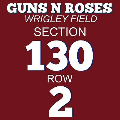 2 Great Tickets - Guns N' Roses Wrigley Field Chicago 7/26/20 2Nd Row