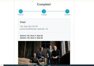 2 PHISH Ascend tickets, 8/4/2020 - Section 103V, Seats 25 & 26 - Ready to E-ship
